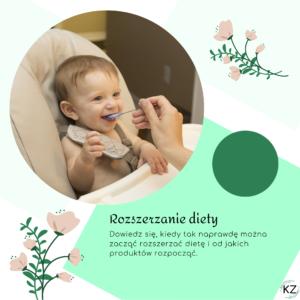 rozszerzanie diety niemowlęcia, od kiedy rozszerzać dietę niemowlęciu, kiedy rozszerzać dietę dziecka